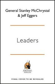Leaders by Stanley McChrystal