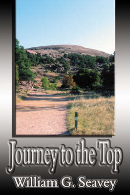 Journey to the Top by William, G. Seavy image