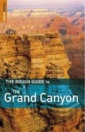 The Rough Guide to the Grand Canyon by Greg Ward image