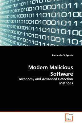 Modern Malicious Software by Alexander Volynkin image
