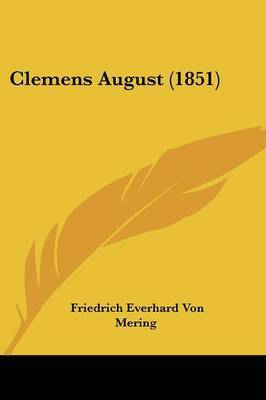Clemens August (1851) by Friedrich Everhard Von Mering image