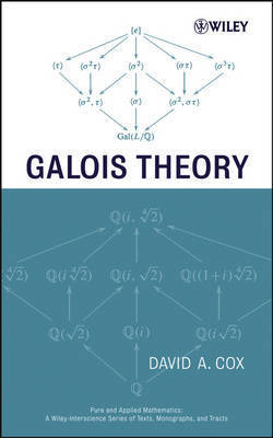 Galois Theory by David A. Cox