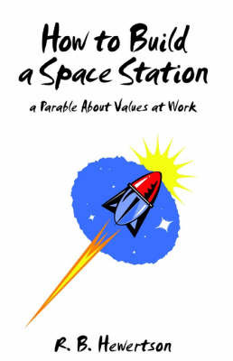 How to Build a Space Station by R. B. Hewertson