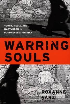 Warring Souls by Roxanne Varzi