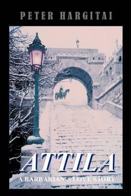 Attila by Peter Hargitai