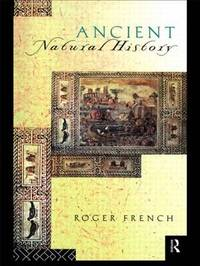 Ancient Natural History by Roger French image