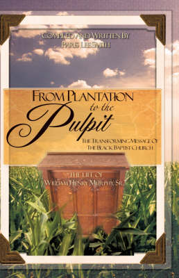 From Plantation to the Pulpit by Paris Lee Smith image