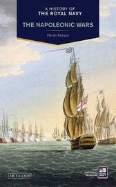 A History of the Royal Navy by Martin Robson