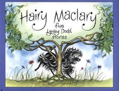 Hairy Maclary: Five Lynley Dodd Stories by Lynley Dodd