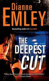 The Deepest Cut by Dianne Emley image
