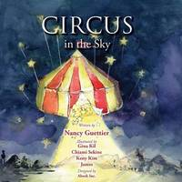 Circus in the Sky by Nancy Guettier