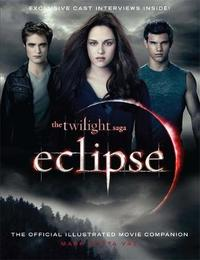 Eclipse: Twilight Saga: The Official Movie Companion by Mark Cotta Vaz