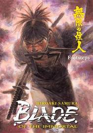 Blade of the Immortal Volume 22: Footsteps by Hiroaki Samura