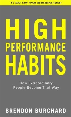 High Performance Habits by Brendon Burchard image