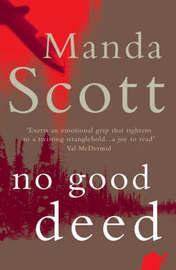 No Good Deed by Manda Scott image