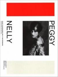 Peggy Guggenheim And Nelly Van Doesburg - Advocates Of De Stijl by Doris Wintgens
