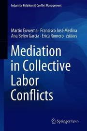 Mediation in Collective Labor Conflicts