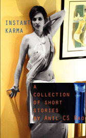 Instant Karma: A Collection of Short Stories by Anil CS Rao image