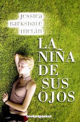 La Nia de Sus Ojos by Jessica Barksda Incln image