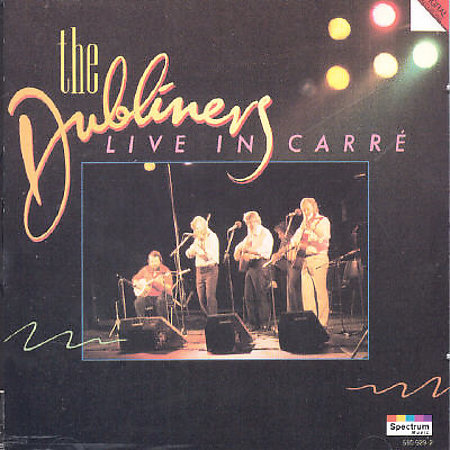 Dubliners: Live In Carre by The Dubliners