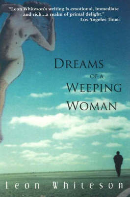 Dreams of a Weeping Woman by Leon Whiteson image