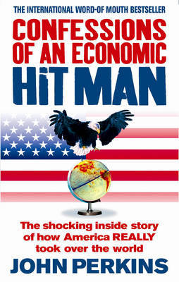 Confessions of an Economic Hit Man by John Perkins image