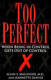 Too Perfect by A. Mallinger