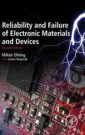 Reliability and Failure of Electronic Materials and Devices, Second Edition by Milton Ohring image