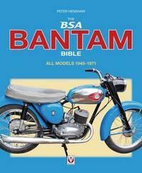 The BSA Bantam Bible by Peter Henshaw