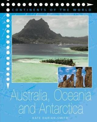 Australia, Oceania and Antarctica by Kate Darian-Smith image