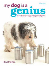 My Dog is a Genius by David Taylor image
