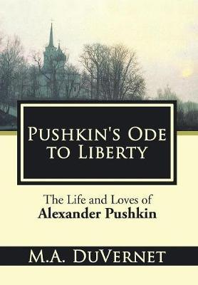 Pushkin's Ode to Liberty by M a Duvernet image