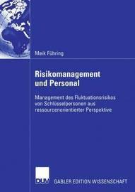 Risikomanagement Und Personal by Meik F Hring