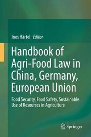 Handbook of Agri-Food Law in China, Germany, European Union image