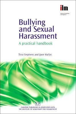 Bullying and Sexual Harassment by Tina Stephens