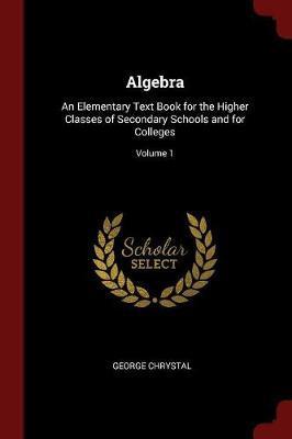 Algebra by George Chrystal image
