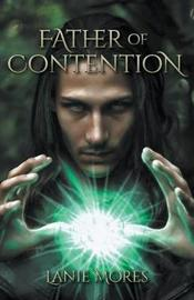Father of Contention by Lanie Mores image