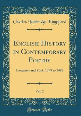 English History in Contemporary Poetry, Vol. 2 by Charles Lethbridge Kingsford