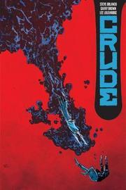 Crude by Steve Orlando image