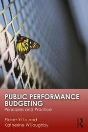 Public Performance Budgeting by Elaine Yi Lu