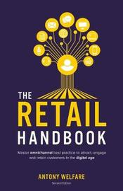 The Retail Handbook by Antony Welfare