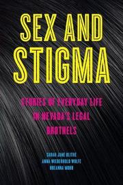 Sex and Stigma by Sarah Jane Blithe