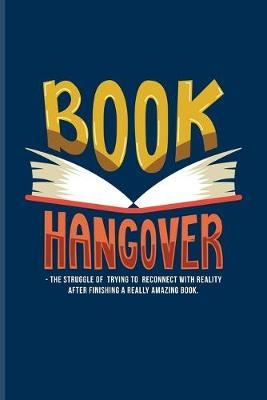Book Hangover... by Yeoys Bookworm