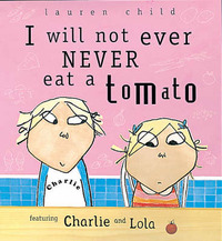 I Will Not Ever Never Eat a Tomato by Lauren Child image