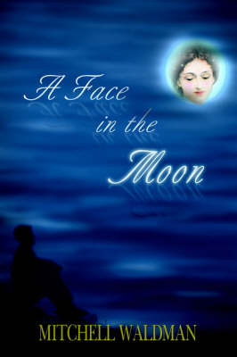 A Face in the Moon by Mitchell Waldman image