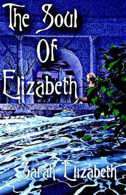 Soul of Elizabeth by Sarah Elizabeth image