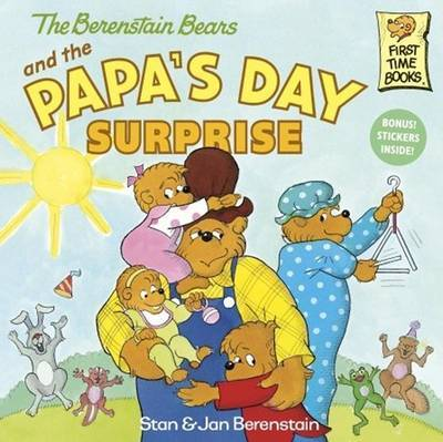The Berenstain Bears and the Papa's Day Surprise by Stan Berenstain image