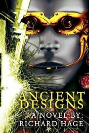 Ancient Designs by Richard Hage image
