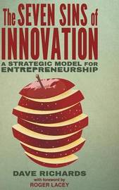 The Seven Sins of Innovation by David Richards