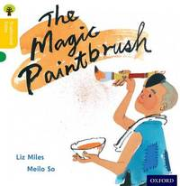 Oxford Reading Tree Traditional Tales: Level 5: The Magic Paintbrush by Liz Miles